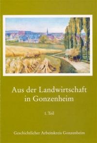 Aus der Landwirtschaft in Gonzenheim Teil 1