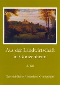 Aus der Landwirtschaft in Gonzenheim Teil 2