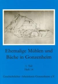 Ehemalige Mühlen und Bäche in Gonzenheim 1. Teil