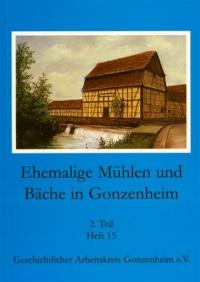 Ehemalige Mühlen und Bäche in Gonzenheim 2. Teil