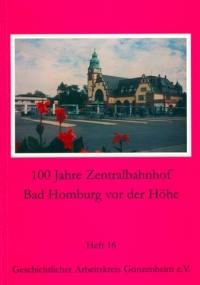 100 Jahre Zentralbahnhof Bad Homburg vor der Höhe