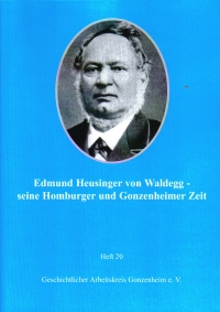 Edmund Heusinger von Waldegg - seine Homburger und Gonzenheimer Zeit