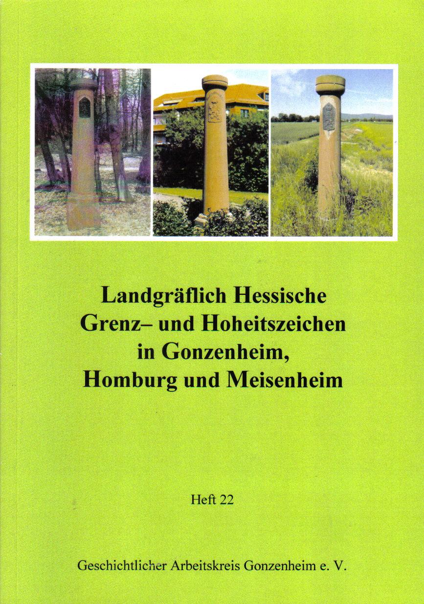 Landgräflich Hessische Grenz- und Hoheitszeichen in Gonzenheim, Homburg und Meisenheim