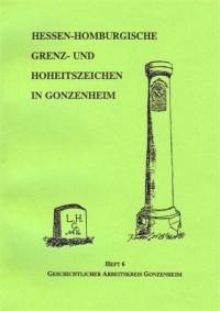Hessen-Homburgische Grenz- und Hoheitszeichen in Gonzenheim